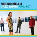 Veronneau – Jazz Samba Project