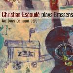 Christian Escoude joue Brassens