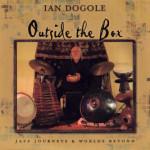 Ian Dogole – Outside The Box