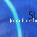 John Funkhouser – Still