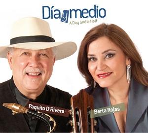 Berta Rojas - Paquito D'Rivera - Dia y Medio