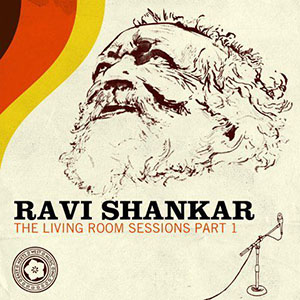 Ravi Shankar - The Living Room Sessions 1