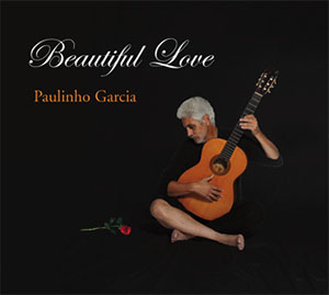Paulinho Garcia - Beautiful Love