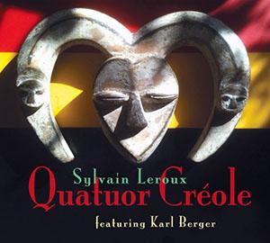 Sylvain Leroux - Quatour Creole