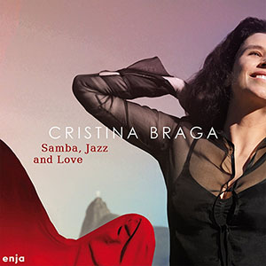 Cristina Braga - Samba, Jazz and Love
