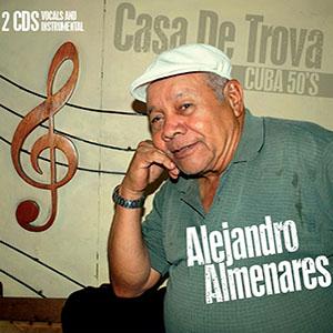 Alejandro Almenares - Casa de Trova