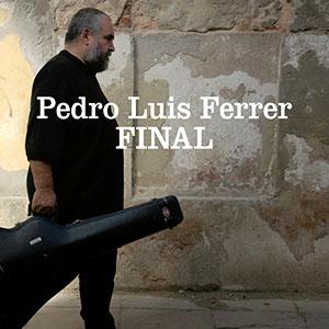 Pedro Luis Ferrer - Final
