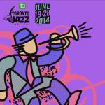 Toronto Jazz Fest 2014 AD