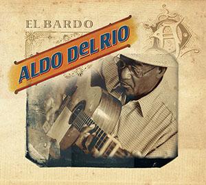 Aldo Del Rio - El Bardo