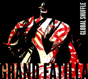 Grand Fatilla - Global Shuffle