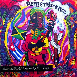 Everton Pablo Paul - Remembrance