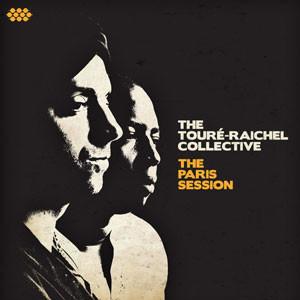 Toure-Raichel-Collective-Paris-Session-Fnl