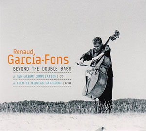 Renaud Garcia-Fons - Beyond the Double Bass