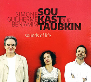 Benjamim Taubkin, Simone Sou, Guilherme Kastrup - Sounds of Life