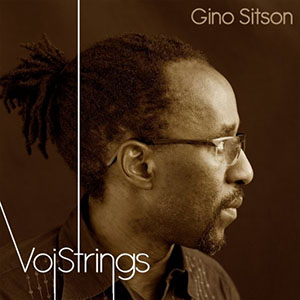 Gino Sitson - VoiStrings