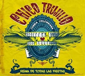 Chico-Trujillo-Reina-Cover-WMR