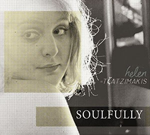 Helen Tzatzimakis - Soulfully
