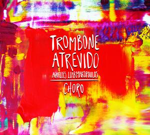 Achilles Liarmakopoulos Trombone Atrevido 2 LJN