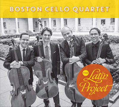 Boston Cello Quartet - The Latin Project - WMR