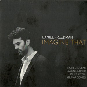 Daniel Freedman Imagine That