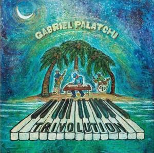 Gabriel Palatchi Trivolution