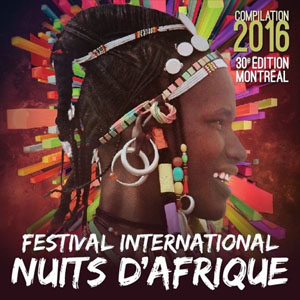 Festival International Nuits d'Afrique - Compilation 2016
