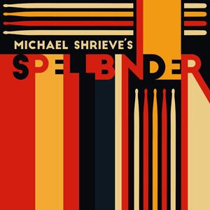 Michael Shrieve Spellbinder
