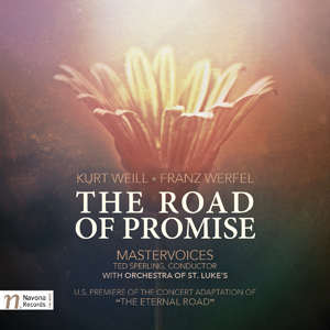 Kurt Weill - Franz Werfel - The Road of Promise