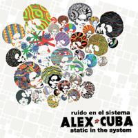 Alex Cuba - Ruido en el Sistema - Static in the System