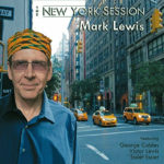 Mark Lewis - The New York Session