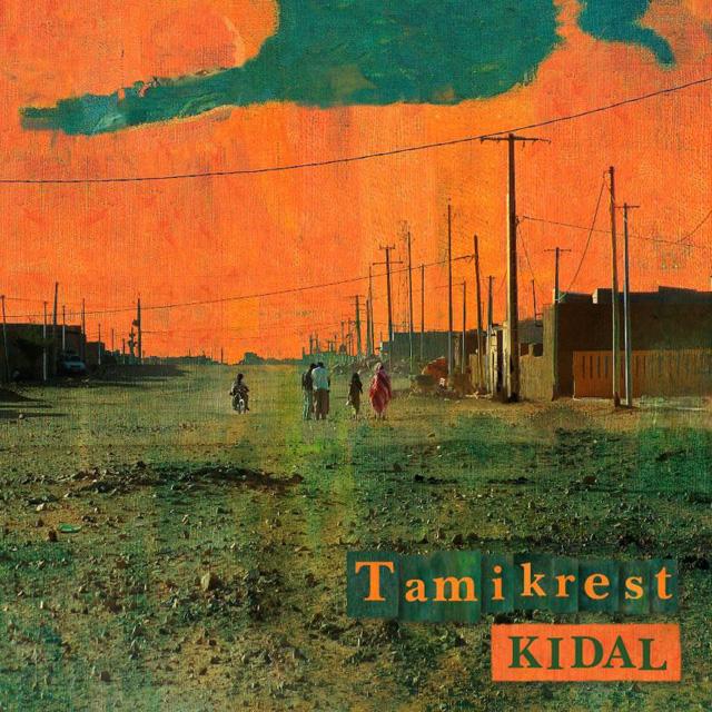Tamikrest Presents: Kidal