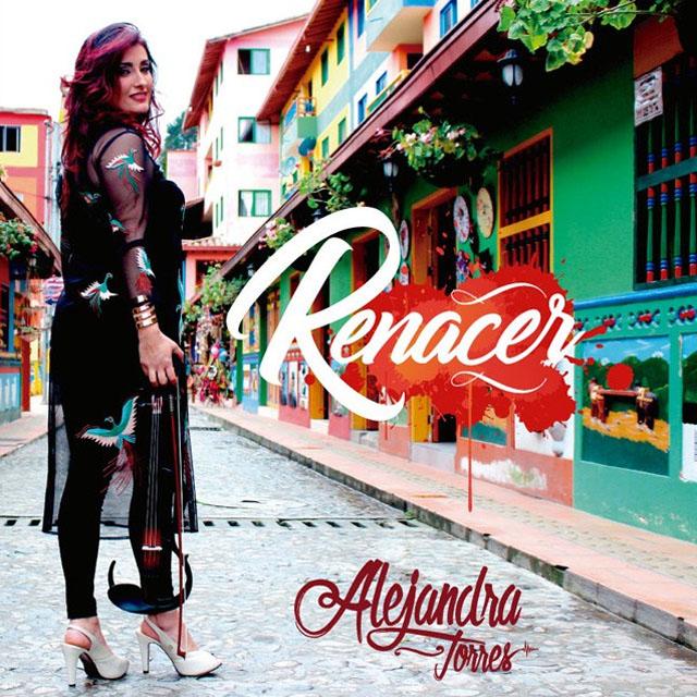 Alejandra Torres - Renacer