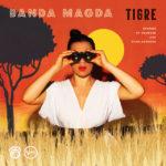 Banda Magda: Tigre