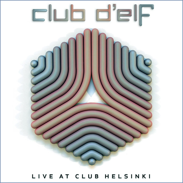 Club D'Elf: Live at Club Helsinki