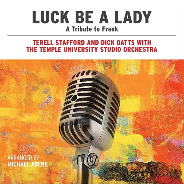 Terell Stafford and Dick Oats - Luck Be A Lady - A Tribute to Frank