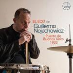 El Eco with Guillermo Nojechowicz: Puerto de Buenos Aires 1933