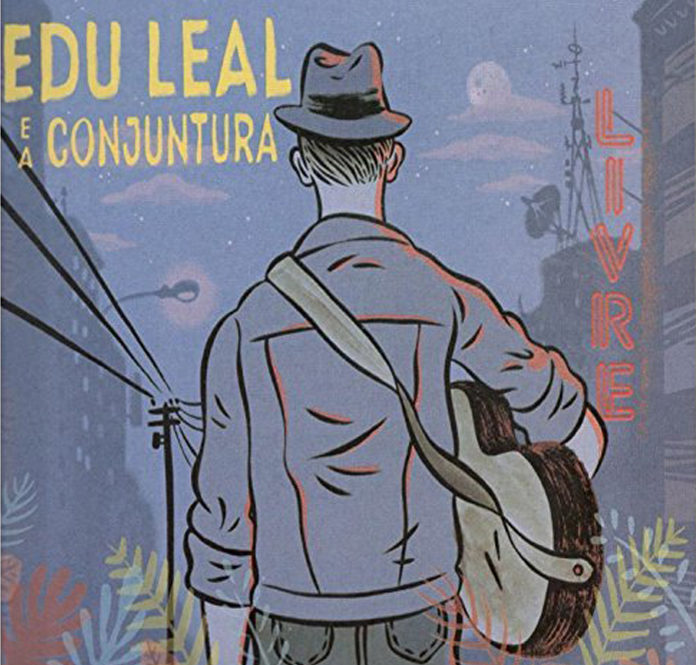Edu Leal e a Conjuntura: Livre