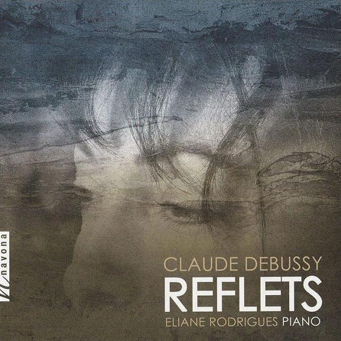 Elaine Rodrigues: Claude Debussy - Reflets