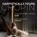 Harpistically Yours, Chopin - Coline-Marie Orliac