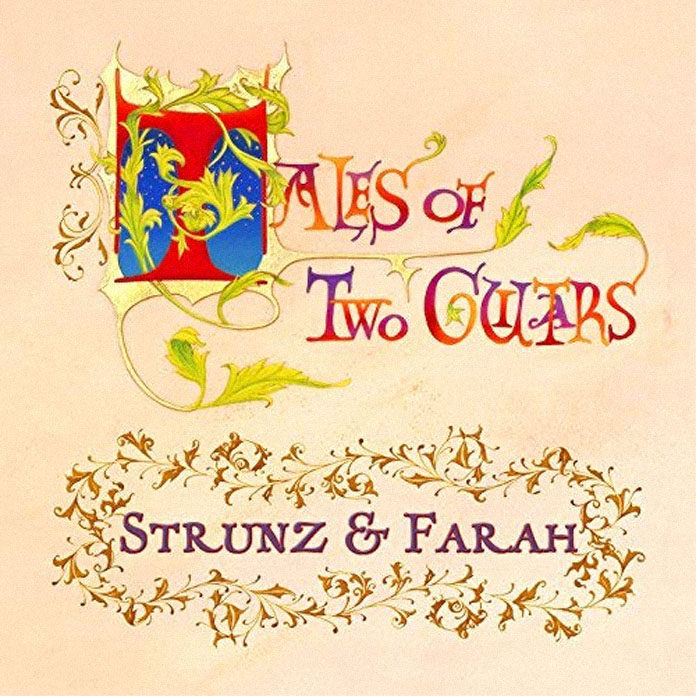 Strunz & Farah - Tales of Two Guitars