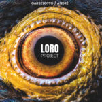 Garbelotto | André: Loro Project
