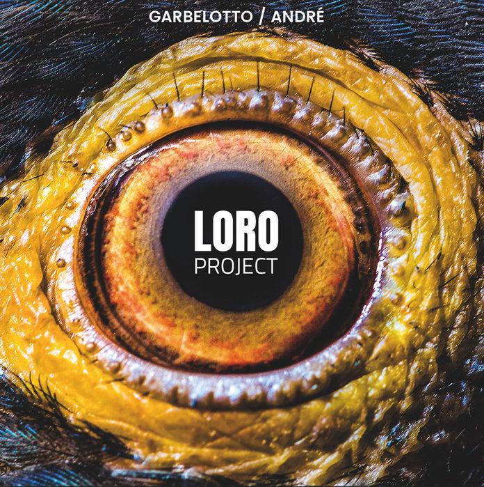Garbelotto | André: Loro Project