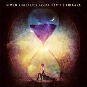 Simon Thacker's Svara-Kanti - Trikala