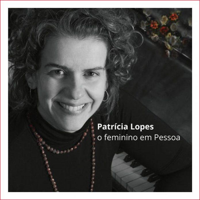 Patrícia Lopes: o feminino em Pessoa