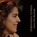 Fernanda Cunha: Canta Filó Machado