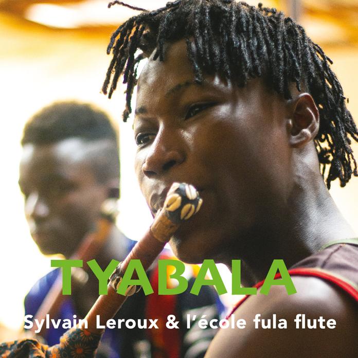 Sylvain Leroux & L'école Fula Flute: Tybala