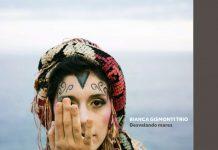 Bianca Gismonti Trio: Desvelando Mares