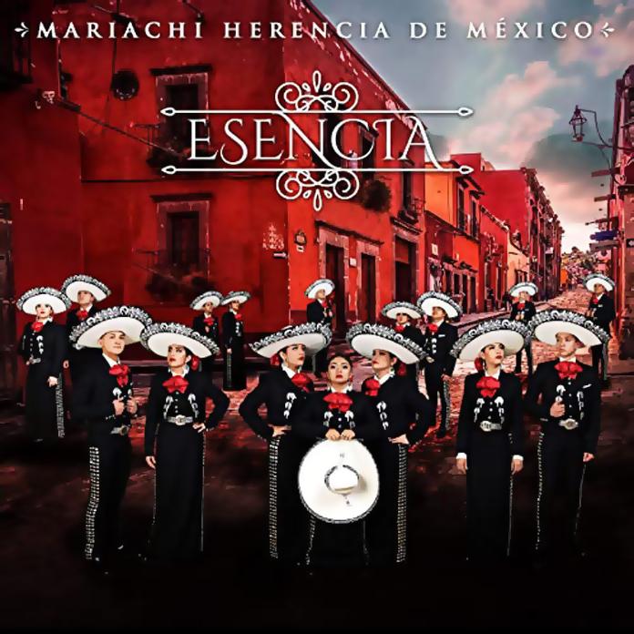 Mariachi Herencia de Mexico: Esencia