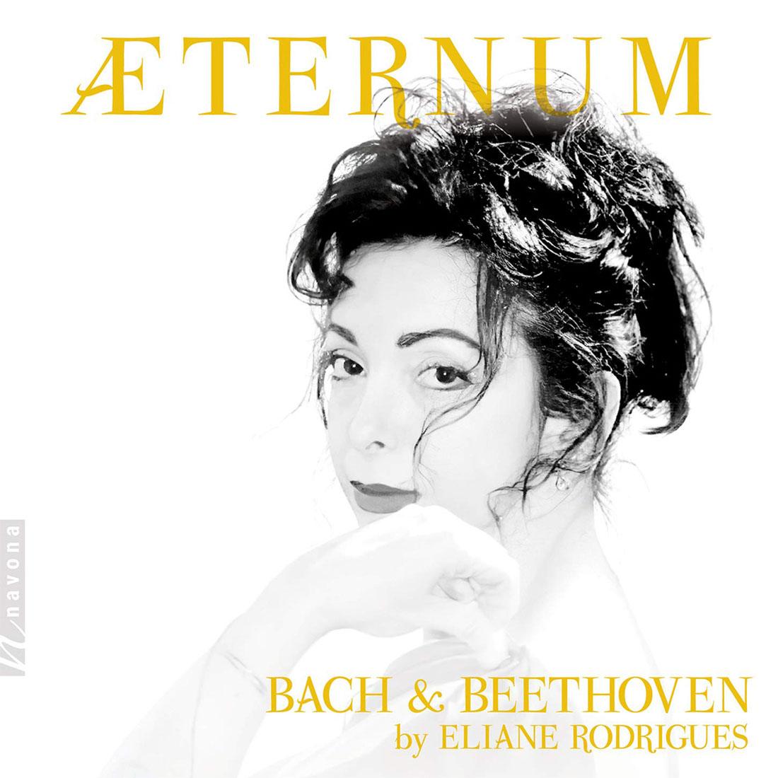 ÆTERNUM Bach & Beethoven by Eliane Rodrigues
